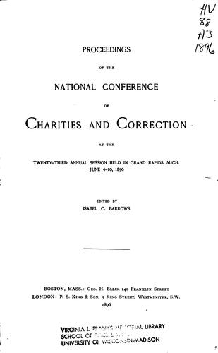 Proceedings of the National Conference of Charities and Correction, at the … Annual Session …