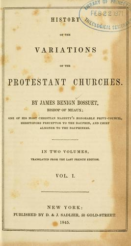 History of the variations of the Protestant churches.
