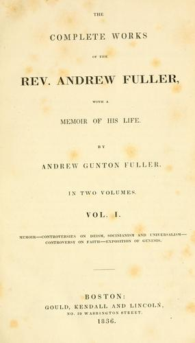 The complete works of the Rev. Andrew Fuller