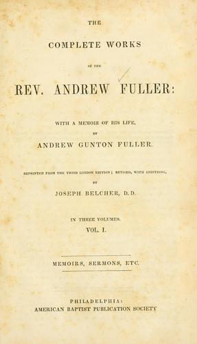 Download The complete works of Rev. Andrew Fuller