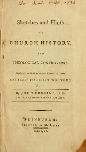 Download Sketches and hints of church history, and theological controversy