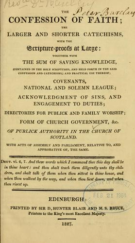 The confession of faith by Church of Scotland.
