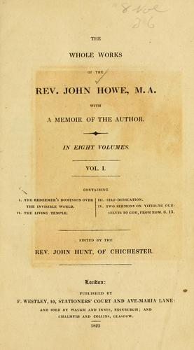 Download The whole works of the Rev. John Howe, M.A.
