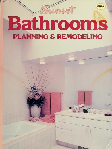 Bathroom remodeling handbook by by the editors of Sunset and Southern living