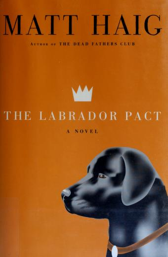 Cover of: Laborador Pact | Matt Haig
