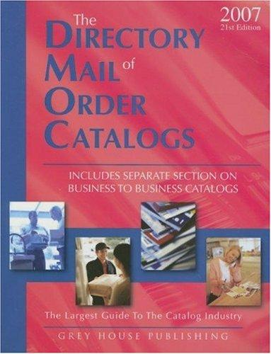 The Directory of Mail Order Catalogs, 2007 by Richard Gottlieb
