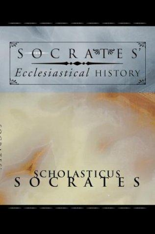 Socrates' Ecclesiastical history by Socrates Scholasticus