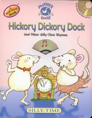 Hickory dickory dock and other silly-time rhymes by