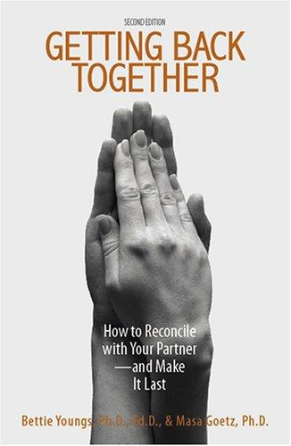 Getting back together by Bettie B. Youngs