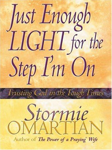 Just Enough Light For The Step I'm On (Walker Large Print Books)