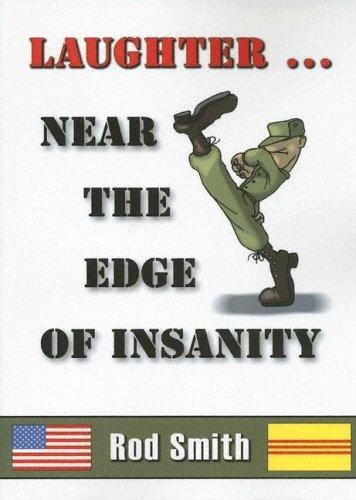 Laughter¹Near the Edge of Insanity by Rod Smith