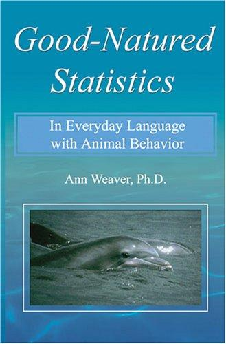 Good-Natured Statistics by Ann Weaver