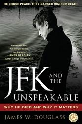 JFK and the unspeakable by
