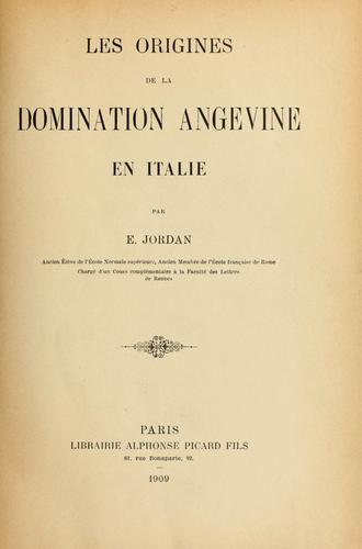 Les origines de la domination angevine en Italie by Edouard Jordan