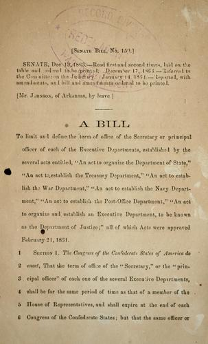 A bill to limit and define the term of office of the secretary or principal officer of each of the executive departments by Confederate States of America