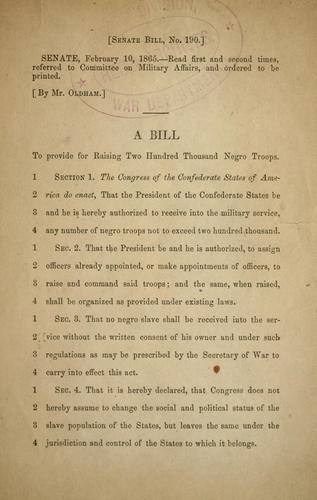 A bill to provide for raising two hundred thousand Negro troops by Confederate States of America