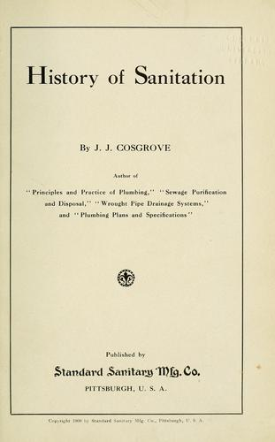 History of sanitation by J. J. Cosgrove