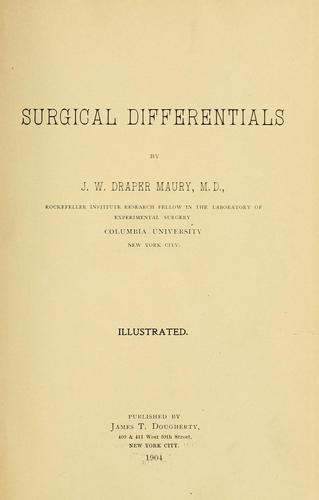 Surgical differentials by John William Draper Maury