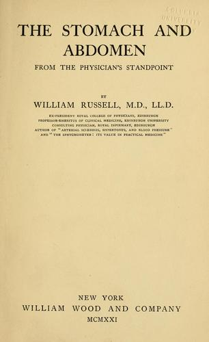 The stomach and abdomen from the physician's standpoint by Russell, William