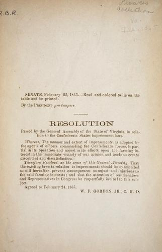 Resolution passed by the General Assembly of the state of Virginia, in relation to the Confederate States impressment laws by Virginia. General Assembly