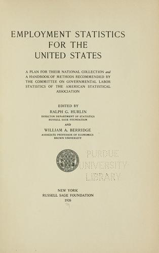 Employment statistics for the United States by American Statistical Association. Committee on Governmental Labor Statistics
