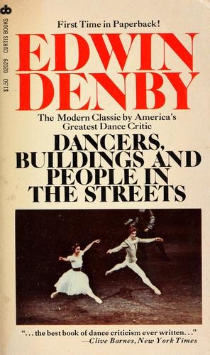Dancers, buildings and people in the streets by Edwin Denby