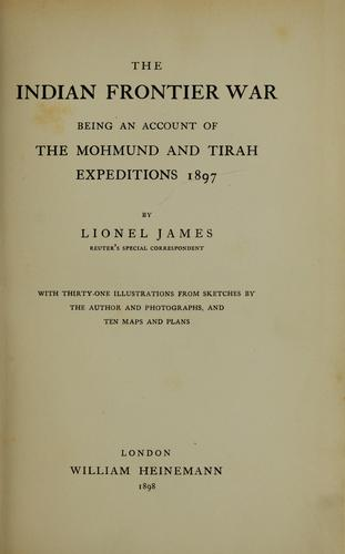 The Indian frontier war by James, Lionel
