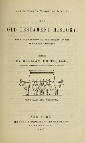 The Old Testament history by Smith, William Sir
