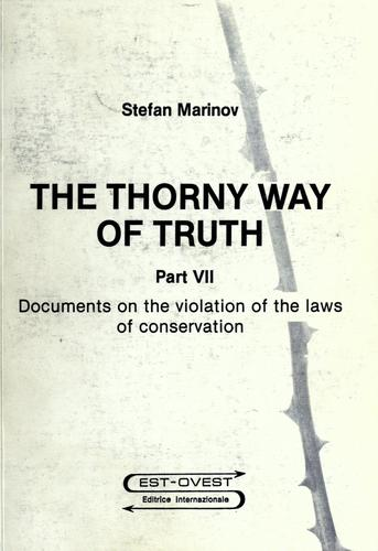 The thorny way of truth by Stefan Marinov