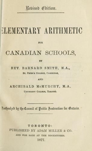 Elementary arithmetic for Canadian schools by Barnard Smith