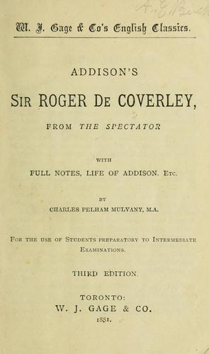 Addison's Sir Roger de Coverley, from The spectator by Joseph Addison
