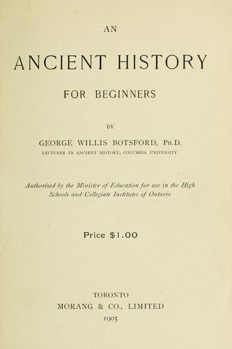 An ancient history for beginners by George Willis Botsford