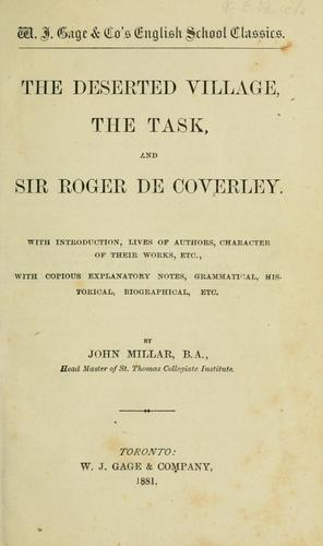 The Deserted village, The task, and Sir Roger de Coverley by Oliver Goldsmith