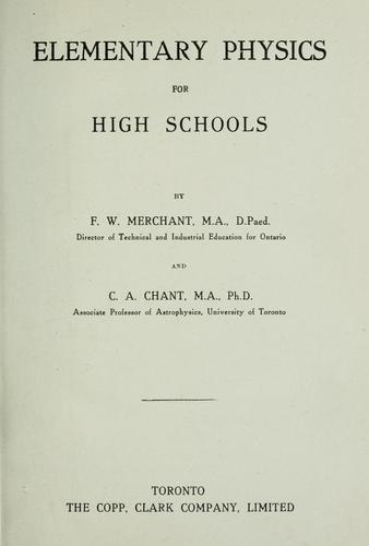 Elementary physics for high schools by F. W. Merchant