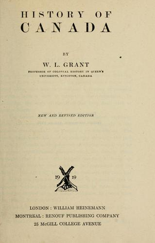 History of Canada by W. L. Grant