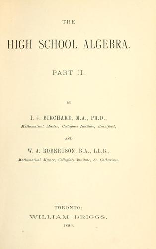 The high school algebra by I. J. Birchard