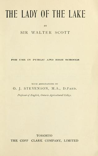 The Lady of the Lake/ with annotations; for use in public and high schools by Sir Walter Scott