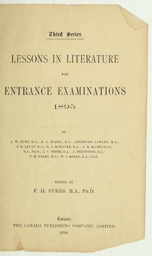 Lessons in literature for entrance examinations, 1895 by Frederick Henry Sykes