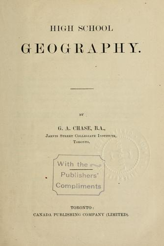 High school geography by G.A. Chase