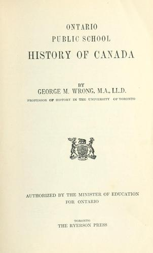 Ontario public school history of Canada by George McKinnon Wrong