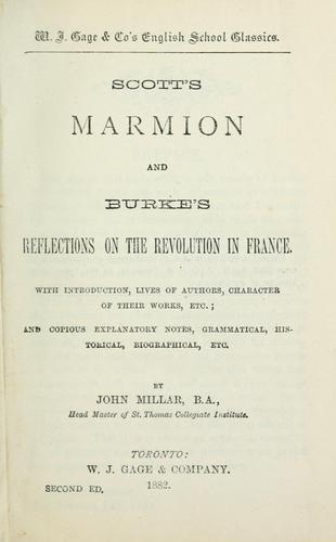 Scott's Marmion and Burke's Reflections on the revolution in France by Sir Walter Scott