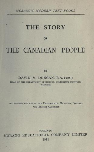 The story of the Canadian people by David Merritt Duncan