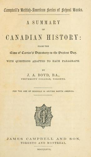 A summary of Canadian history by J. A. Boyd