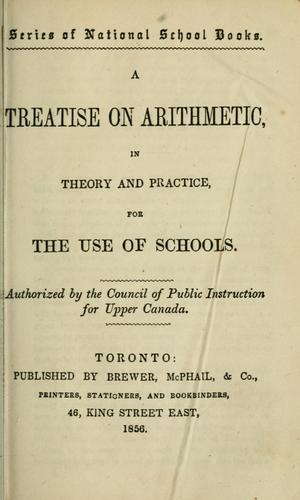 A Treatise on arithmetic in theory and practice by