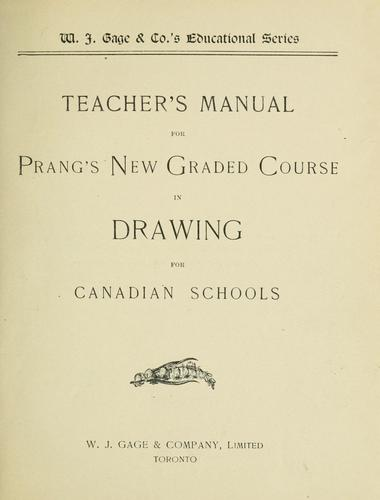 Teacher's manual for Prang's new graded course in drawing for Canadian schools by