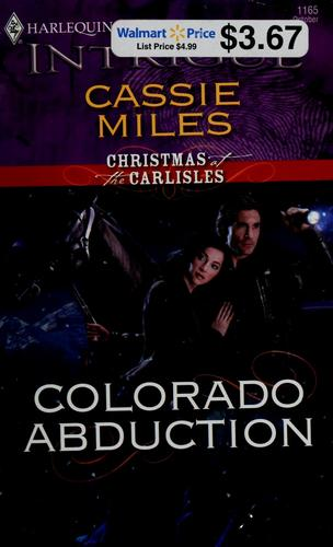 Colorado abduction by Cassie Miles