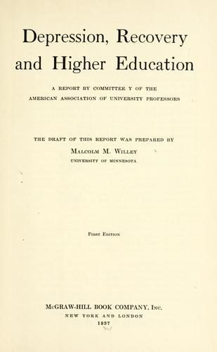 Depression, recovery and higher education by Malcolm Macdonald Willey