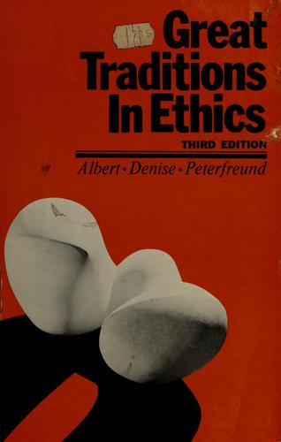 Great traditions in ethics by Ethel M. Albert