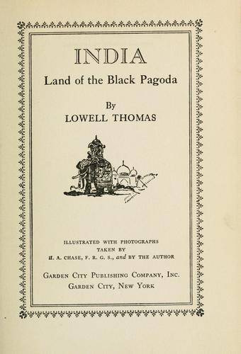 India, land of the Black Pagoda by Thomas, Lowell