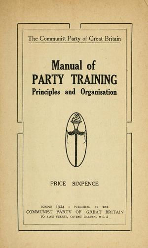 Manual of party training by Communist Party of Great Britain